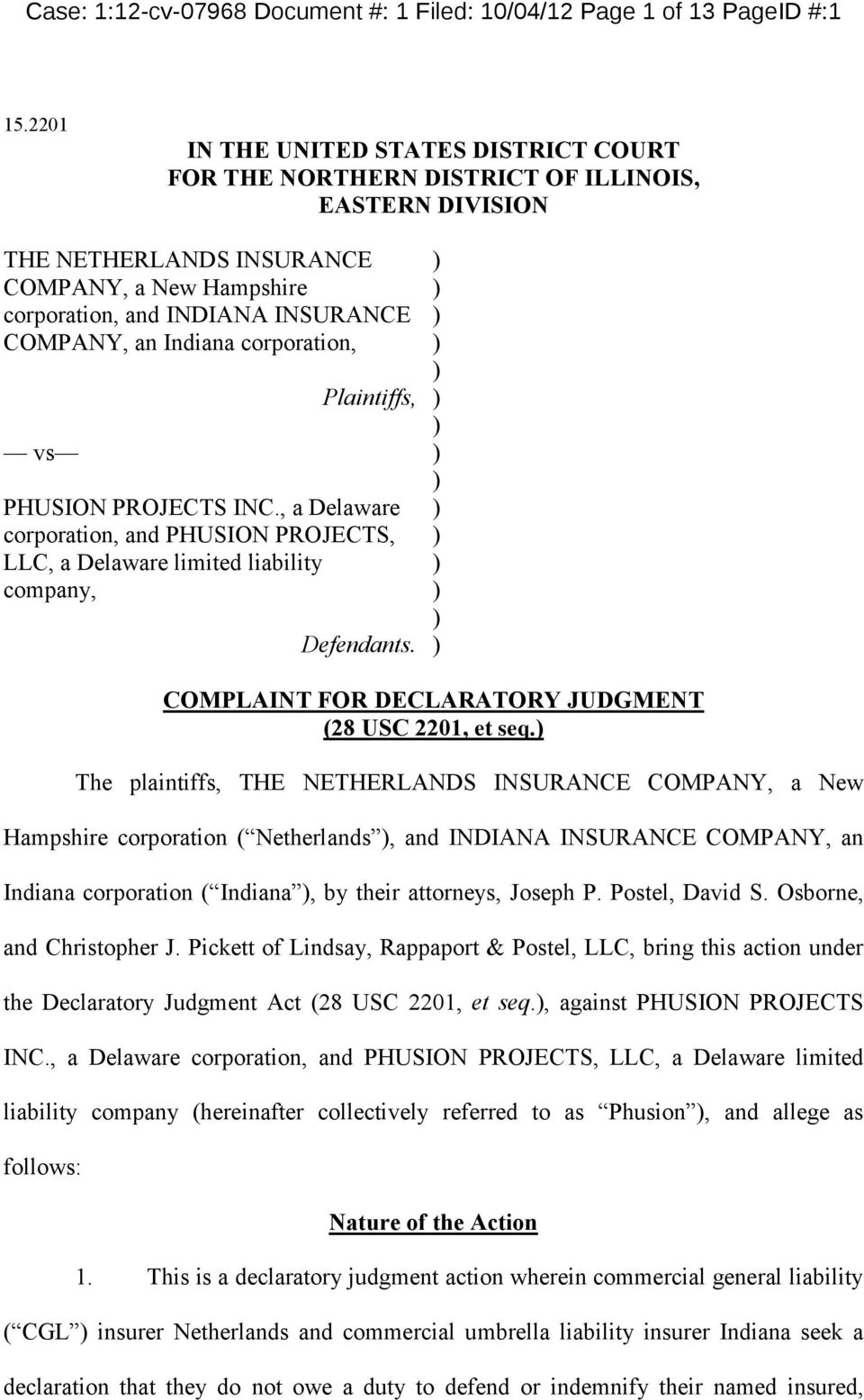 Indiana corporation, vs Plaintiffs, PHUSION PROJECTS INC., a Delaware corporation, and PHUSION PROJECTS, LLC, a Delaware limited liability company, Defendants.