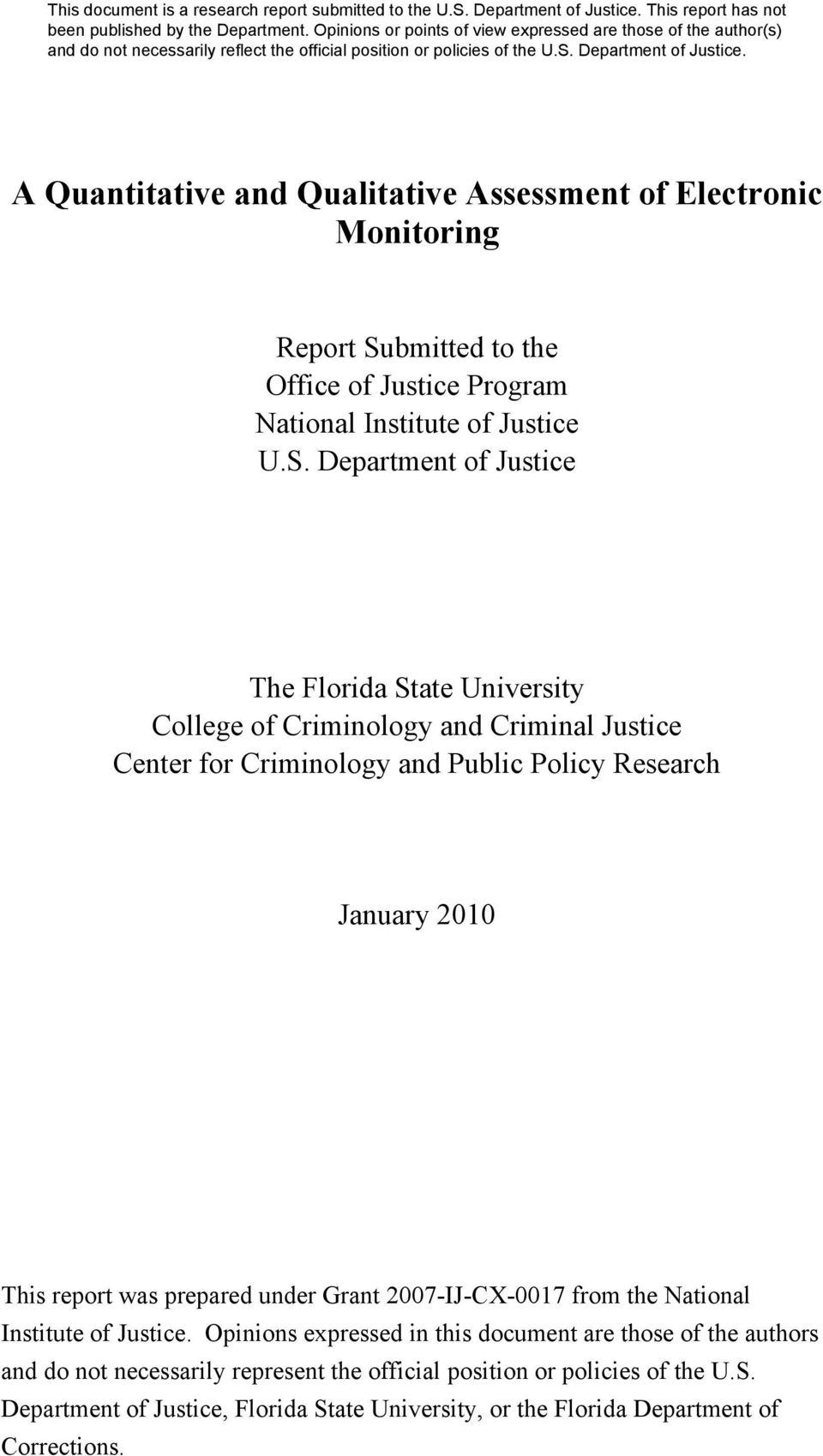 Department of Justice The Florida State University College of Criminology and Criminal Justice Center for Criminology and Public Policy Research January 2010