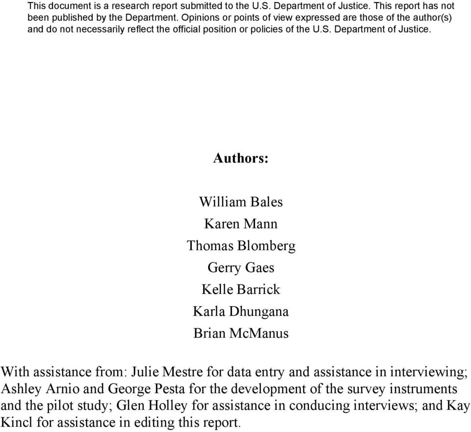 Arnio and George Pesta for the development of the survey instruments and the pilot study; Glen