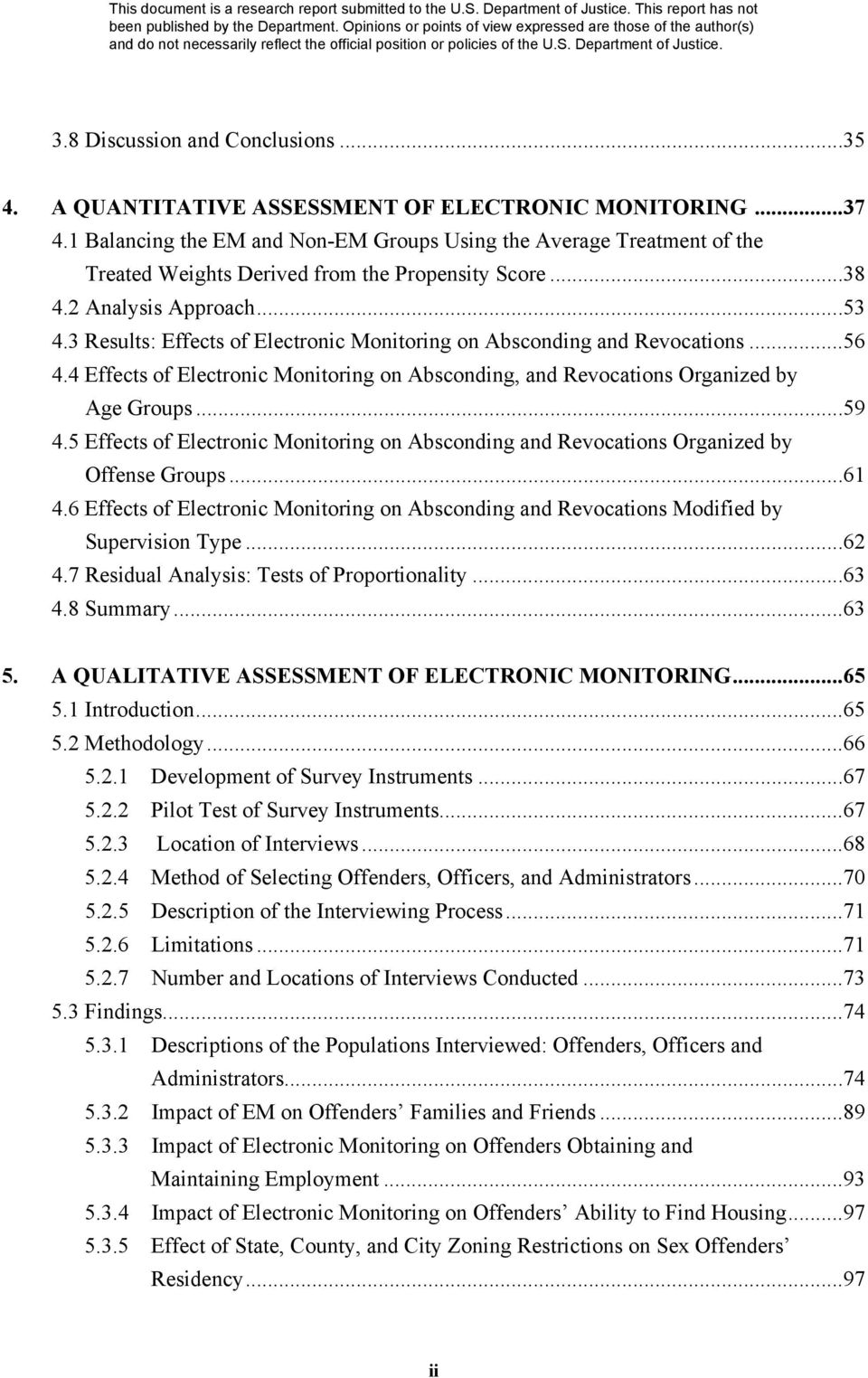 3 Results: Effects of Electronic Monitoring on Absconding and Revocations...56 4.4 Effects of Electronic Monitoring on Absconding, and Revocations Organized by Age Groups...59 4.