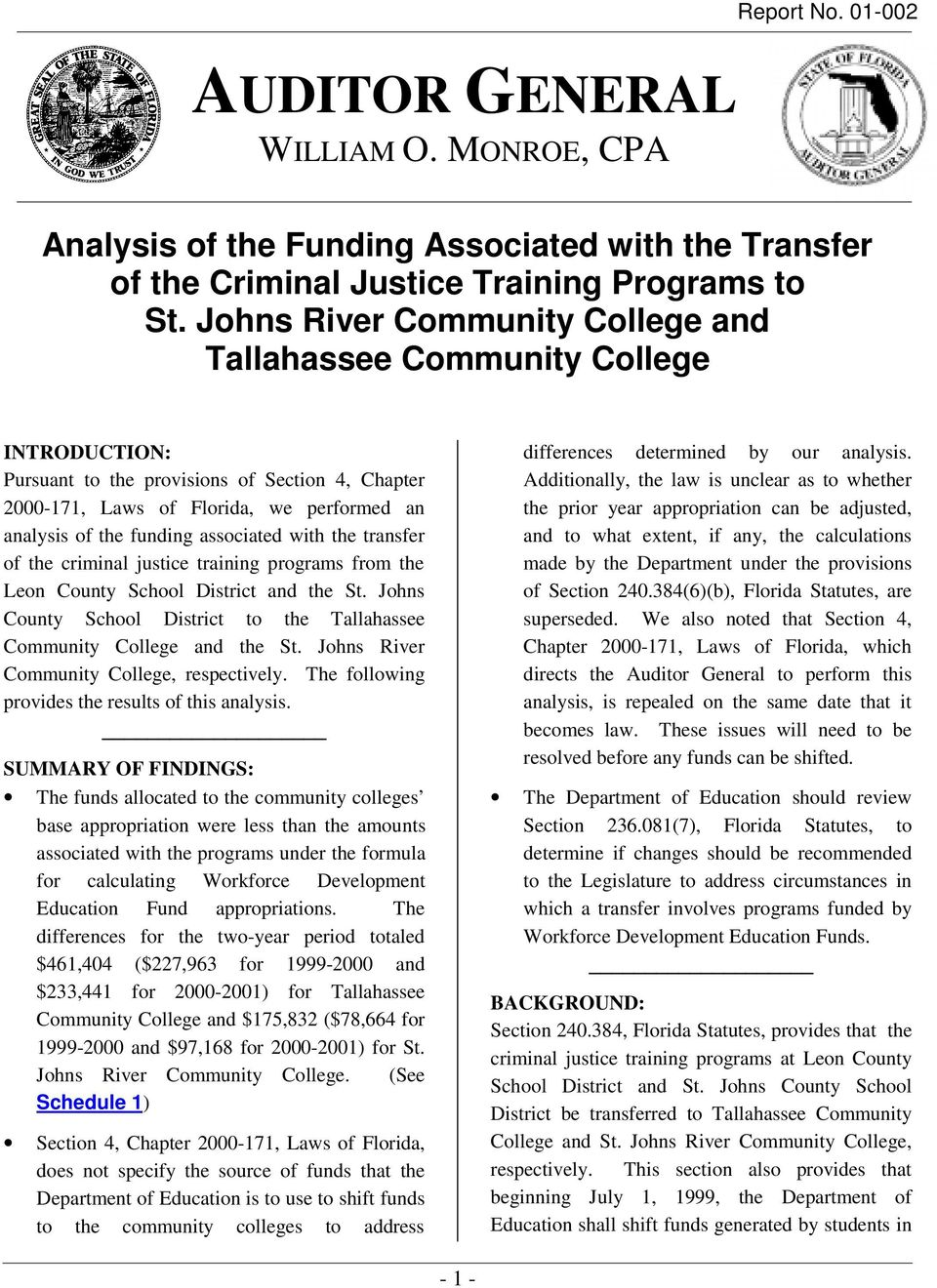 associated with the transfer of the criminal justice training programs from the Leon County School District and the St. Johns County School District to the Tallahassee Community College and the St.