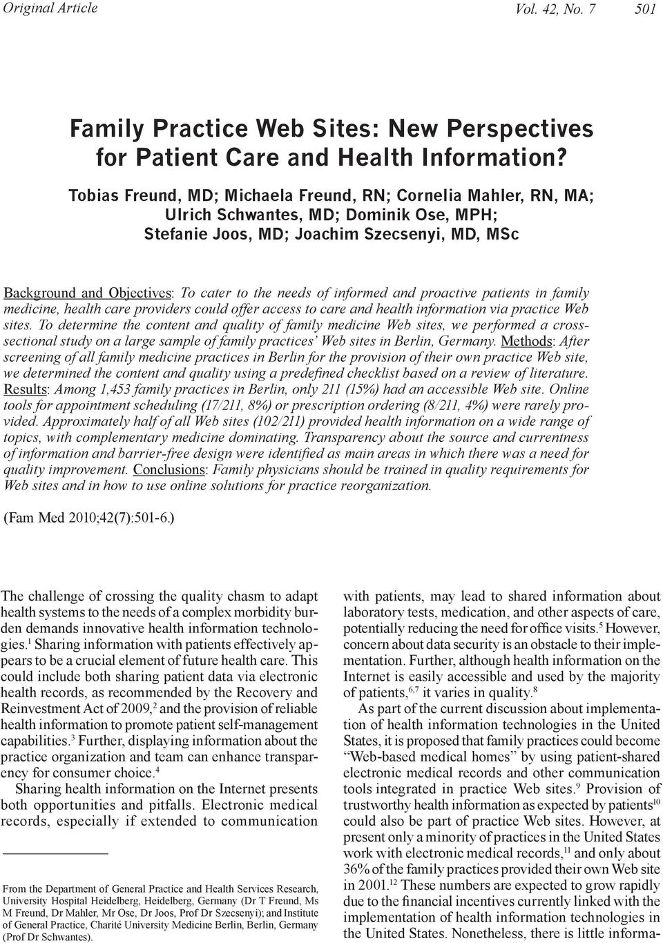 of informed and proactive patients in family medicine, health care providers could offer access to care and health information via practice Web sites.