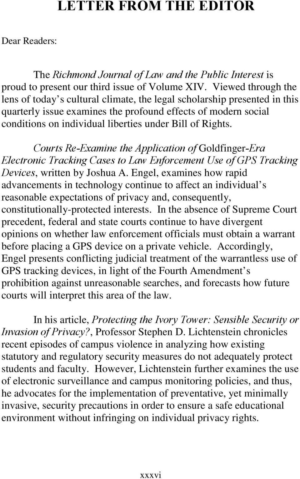 Bill of Rights. Courts Re-Examine the Application of Goldfinger-Era Electronic Tracking Cases to Law Enforcement Use of GPS Tracking Devices, written by Joshua A.
