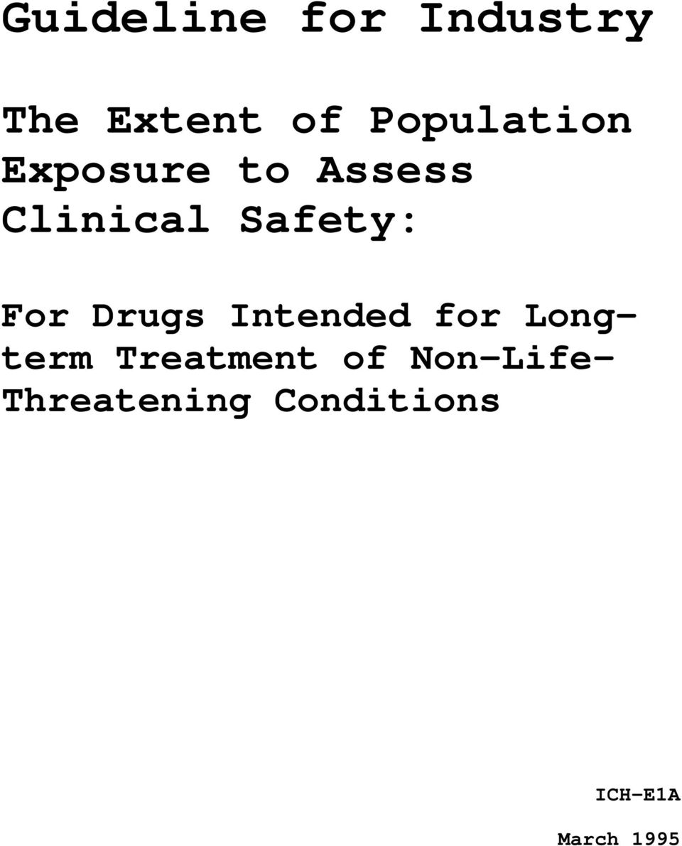 Safety: For Drugs Intended for Longterm