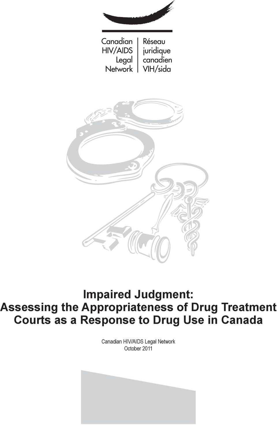 Courts as a Response to Drug Use in