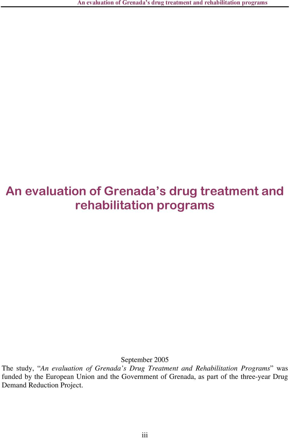 Rehabilitation Programs was funded by the European Union and the