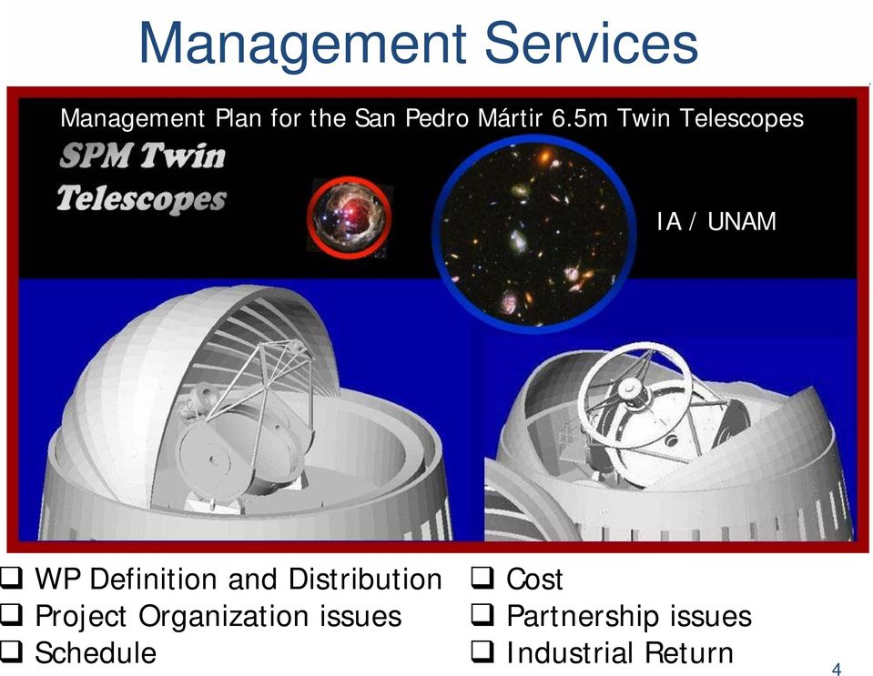 5m Twin Telescopes IA / UNAM WP Definition and