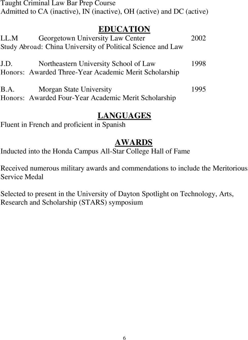 Northeastern University School of Law 1998 Honors: Aw