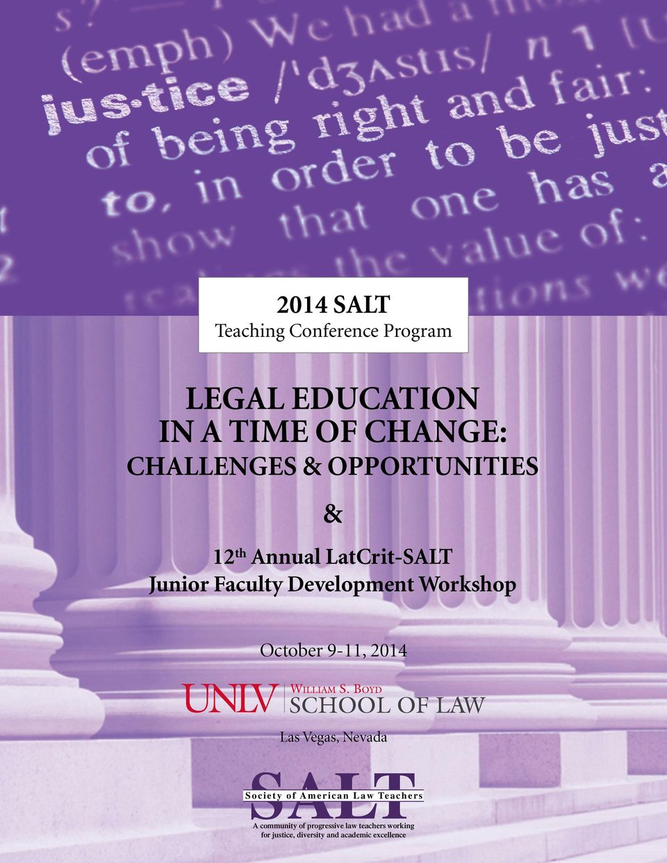 Workshop October 9-11, 2014 Las Vegas, Nevada SALT Society of American Law Teachers