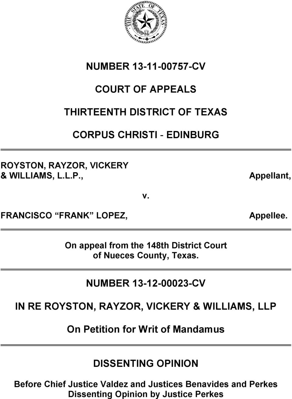 On appeal from the 148th District Court of Nueces County, Texas.