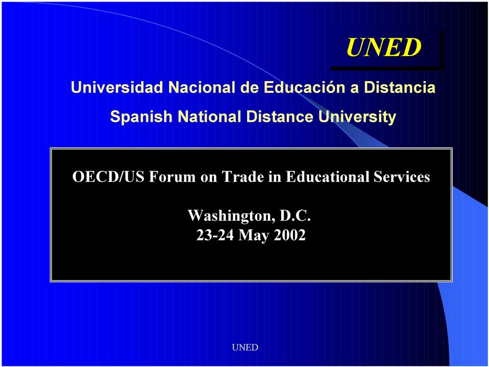 University OECD/US Forum on Trade in