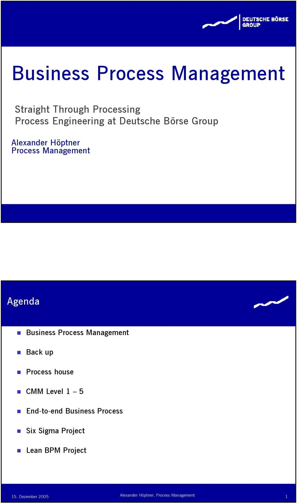 Management Agenda Busess Process Management Back up Process