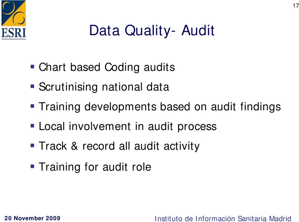based on audit findings Local involvement in audit