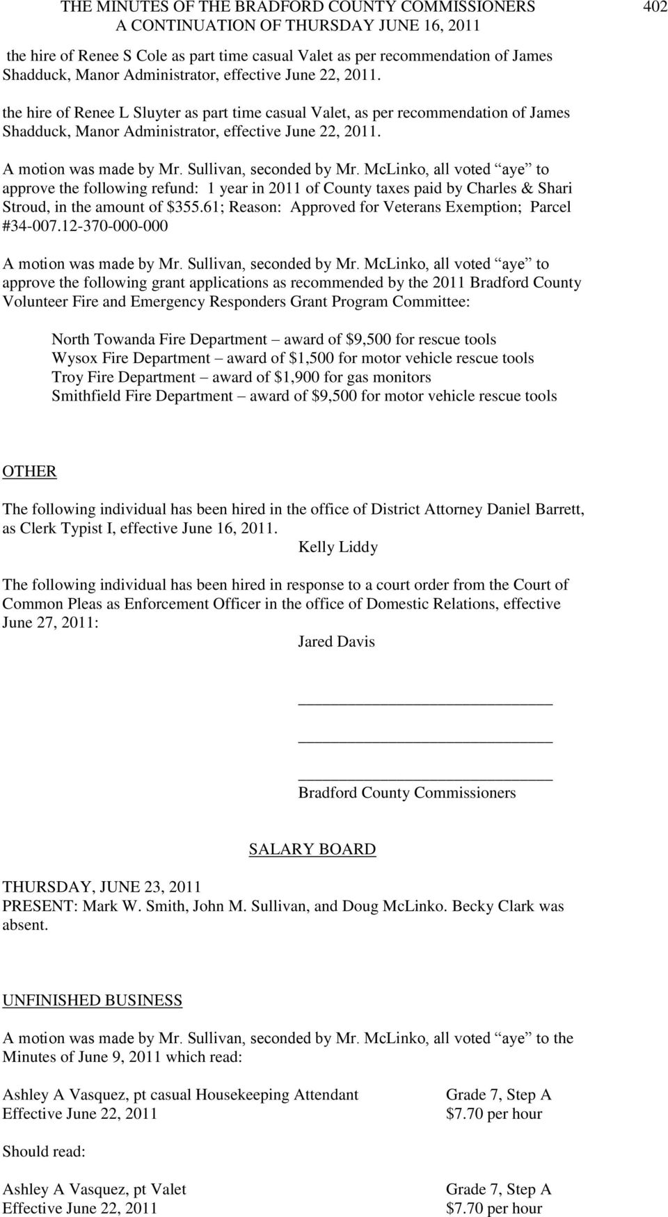12-370-000-000 approve the following grant applications as recommended by the 2011 Bradford County Volunteer Fire and Emergency Responders Grant Program Committee: North Towanda Fire Department award