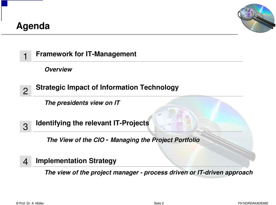 of the CIO - Managing the Project Portfolio Implementation Strategy The view of the