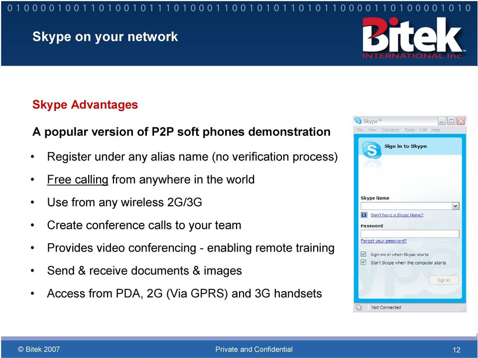 Use from any wireless 2G/3G Create conference calls to your team Provides video conferencing -