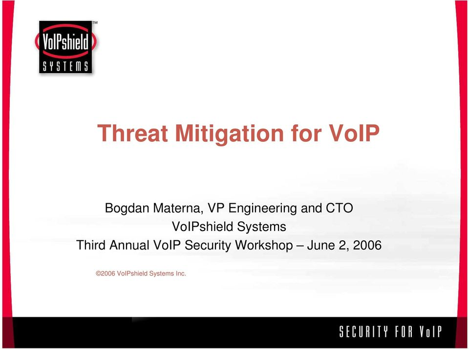 VoIPshield Systems Third Annual