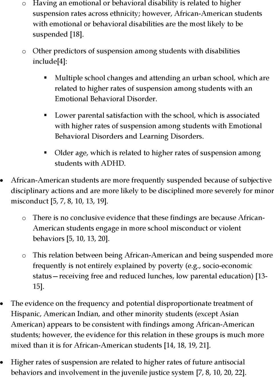o Other predictors of suspension among students with disabilities include[4]: Multiple school changes and attending an urban school, which are related to higher rates of suspension among students