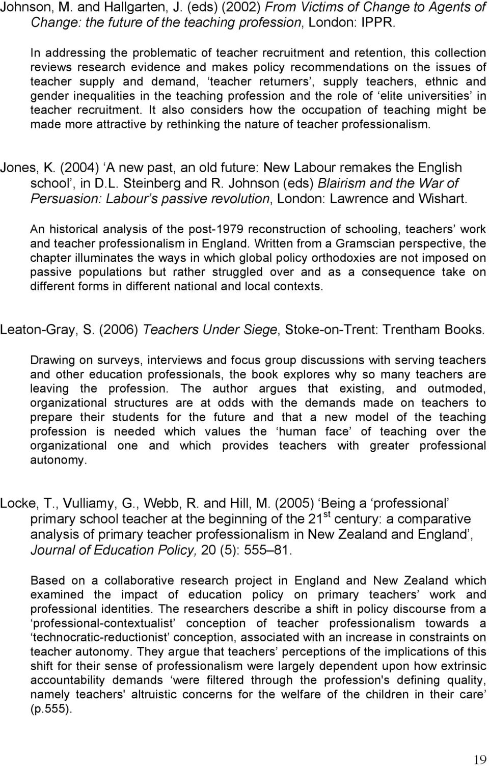 returners, supply teachers, ethnic and gender inequalities in the teaching profession and the role of elite universities in teacher recruitment.