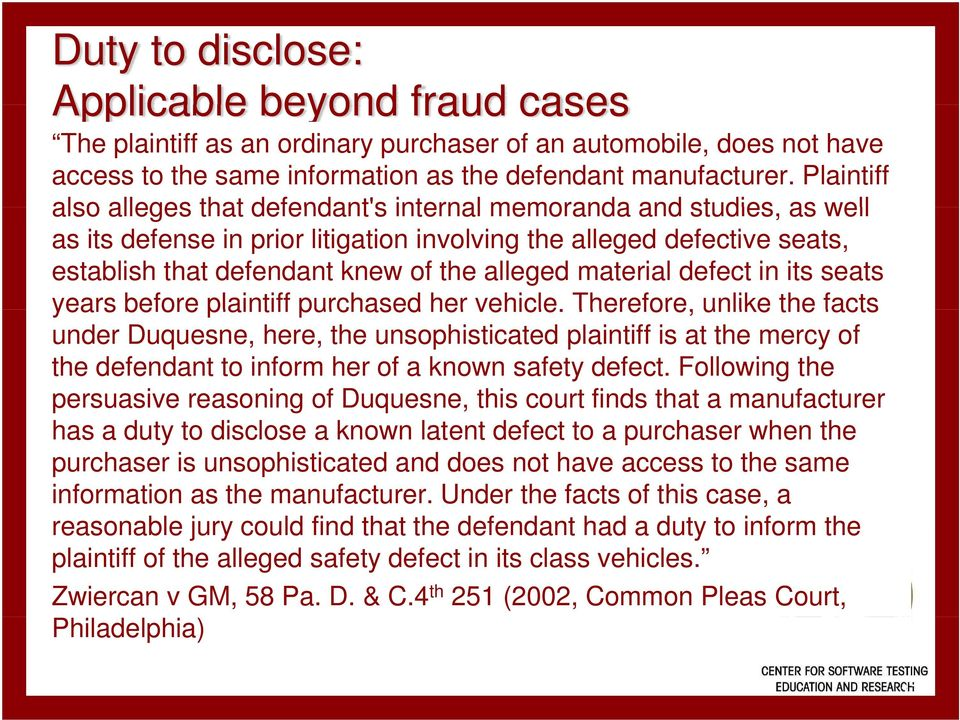 material defect in its seats years before plaintiff purchased her vehicle.