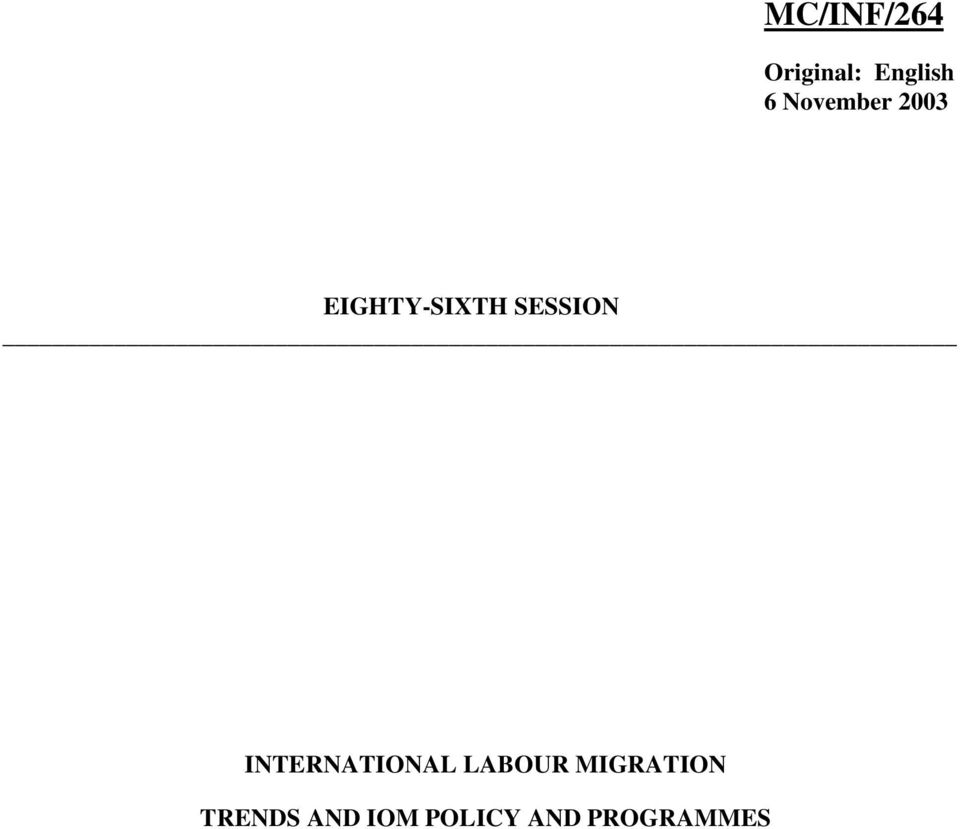INTERNATIONAL LABOUR MIGRATION