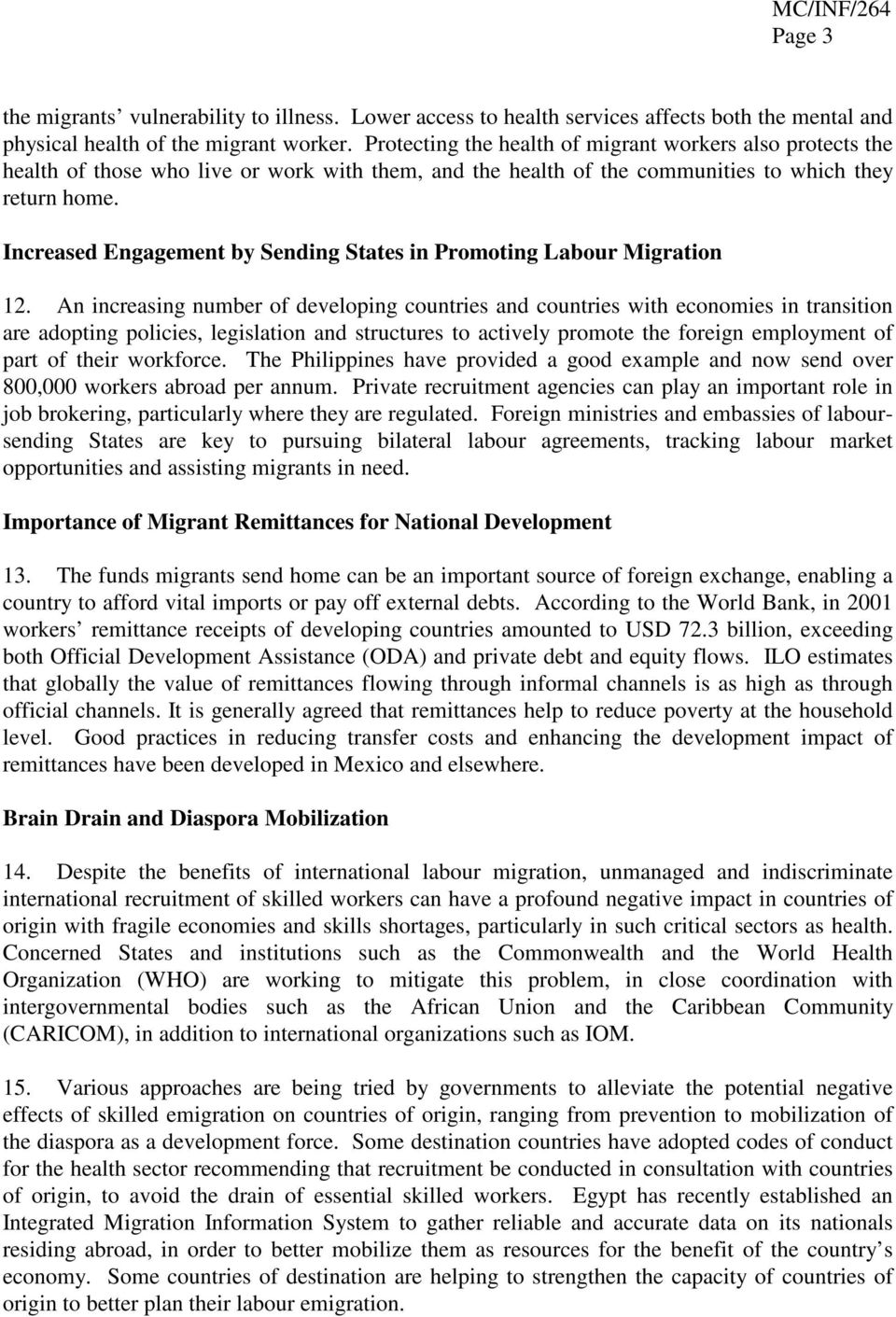 Increased Engagement by Sending States in Promoting Labour Migration 12.