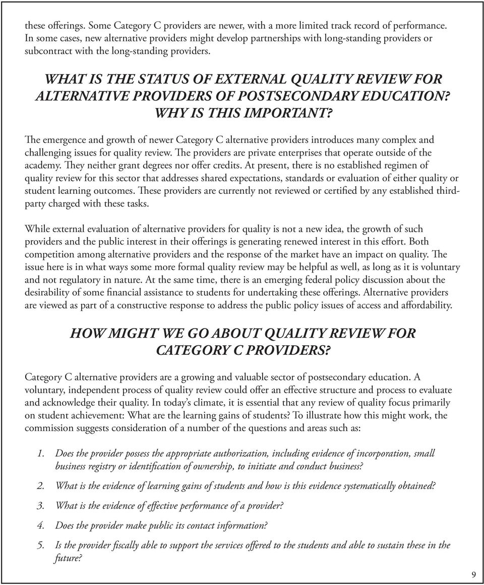 WHAT IS THE STATUS OF EXTERNAL QUALITY REVIEW FOR ALTERNATIVE PROVIDERS OF POSTSECONDARY EDUCATION? WHY IS THIS IMPORTANT?