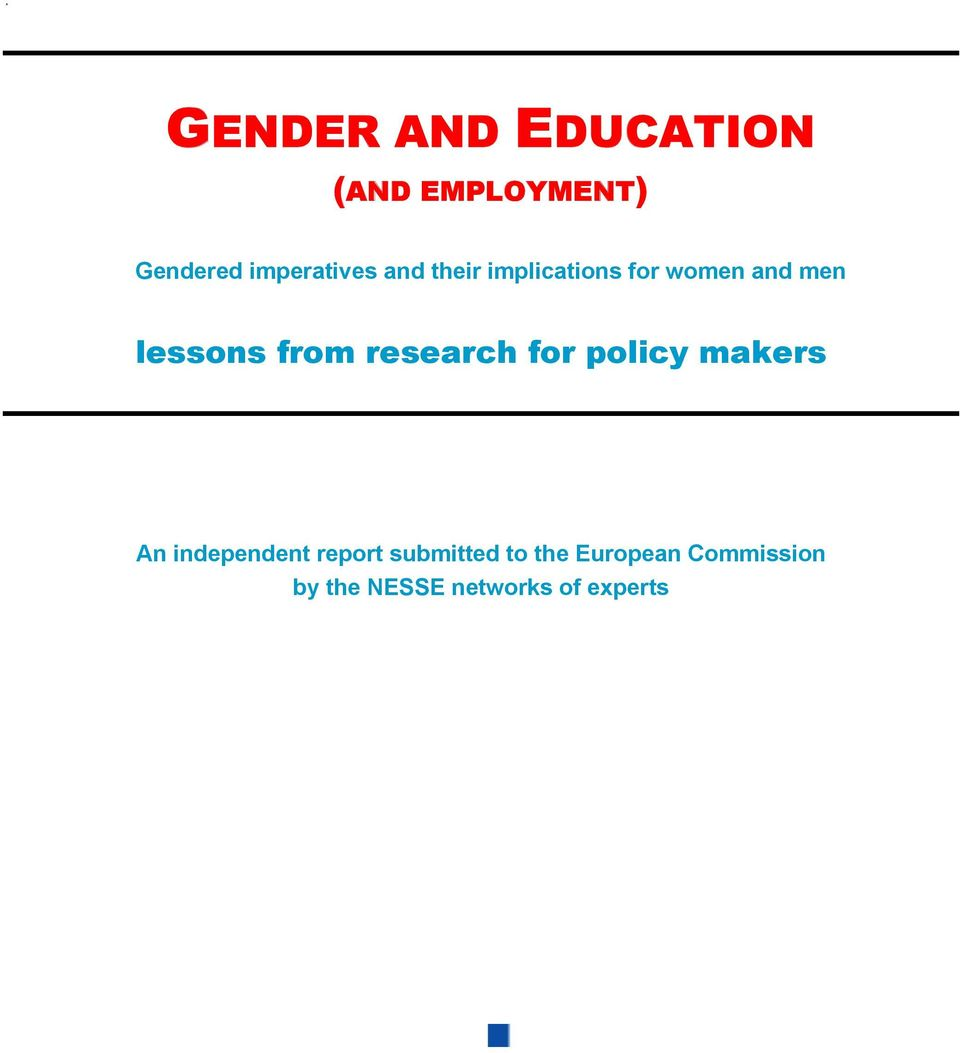 research for policy makers An independent report submitted