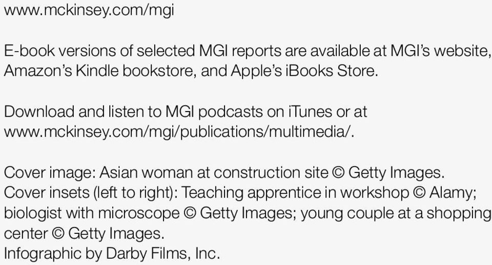 ibooks Store. Download and listen to MGI podcasts on itunes or at com/mgi/publications/multimedia/.