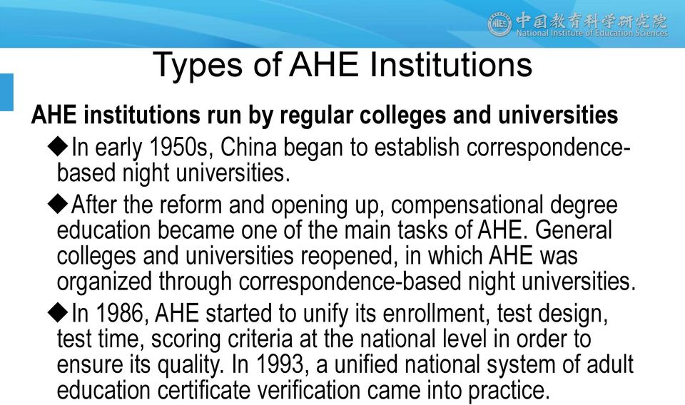 General colleges and universities reopened, in which AHE was organized through correspondence-based night universities.