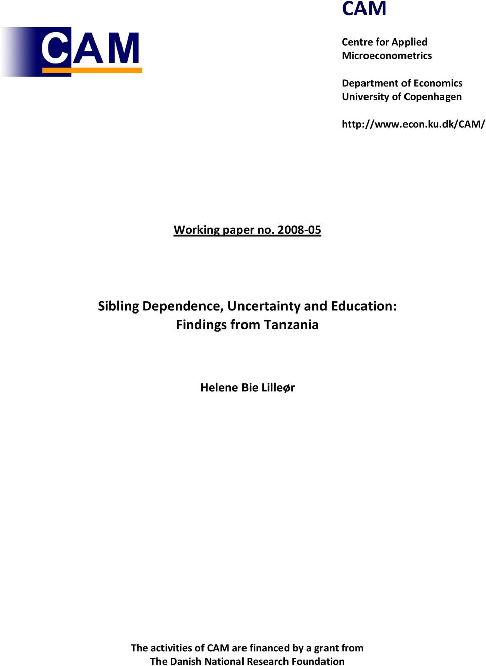 2008-05 Sibling Dependence, Uncertainty and Education: Findings from Tanzania