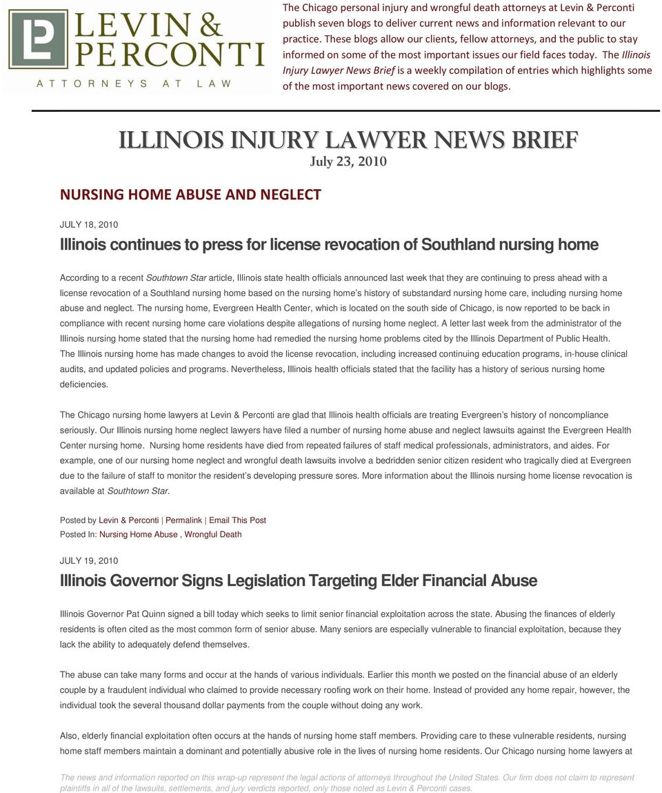 The Illinois Injury Lawyer News Brief is a weekly compilation of entries which highlights some of the most important news covered on our blogs.