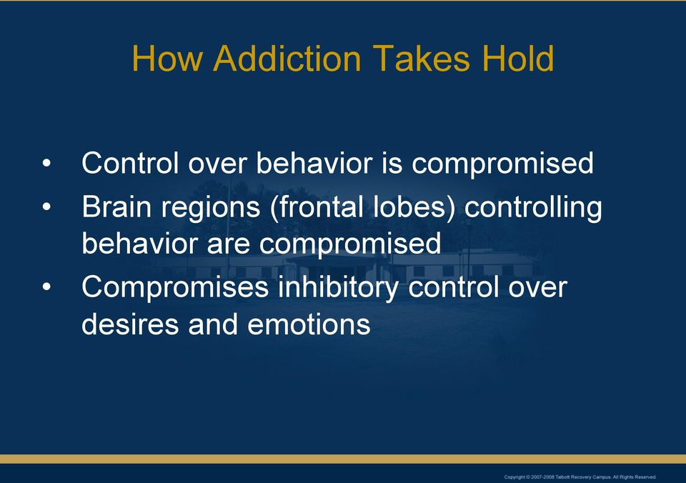 controlling behavior are compromised