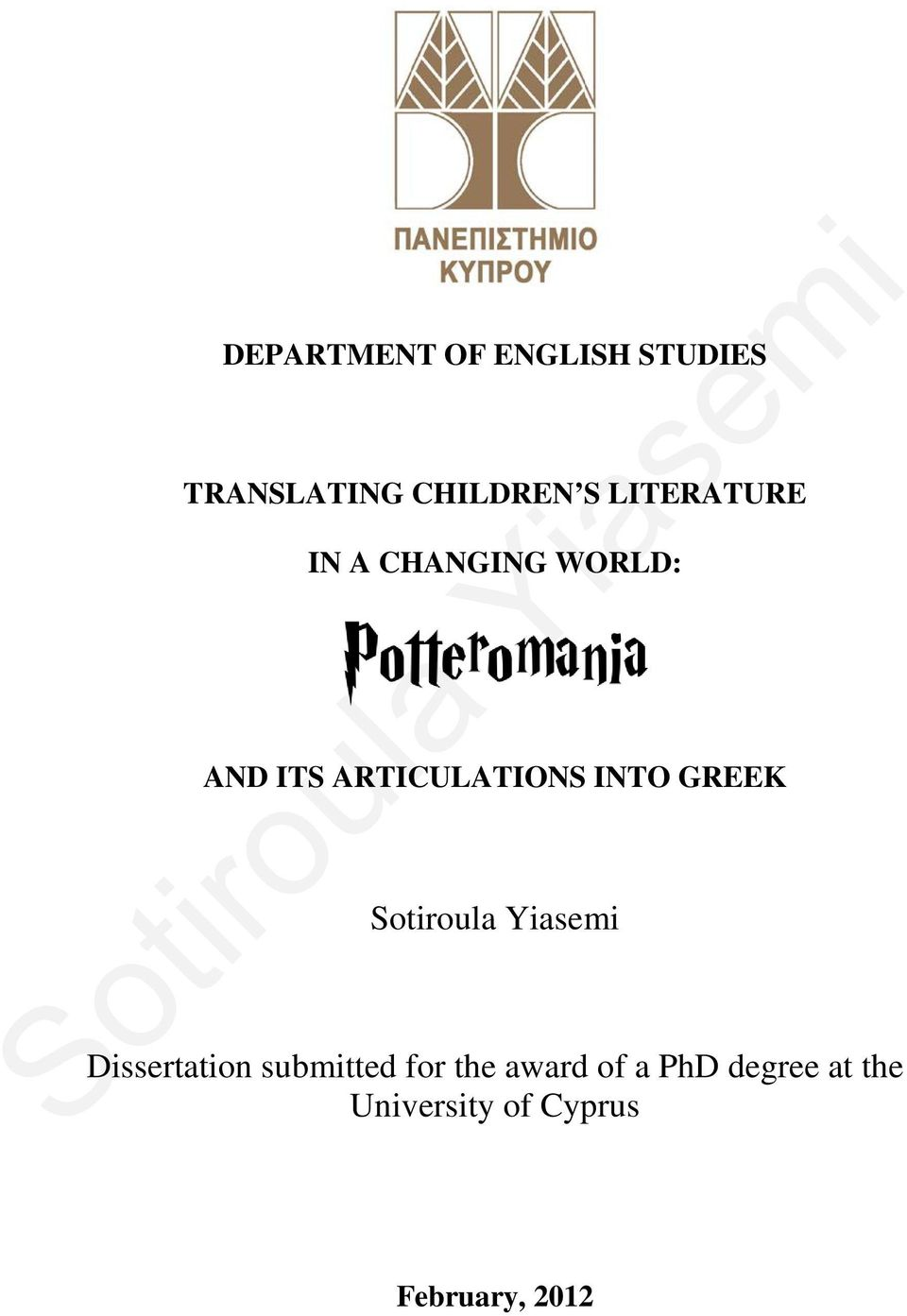 INTO GREEK Dissertation submitted for the award of a