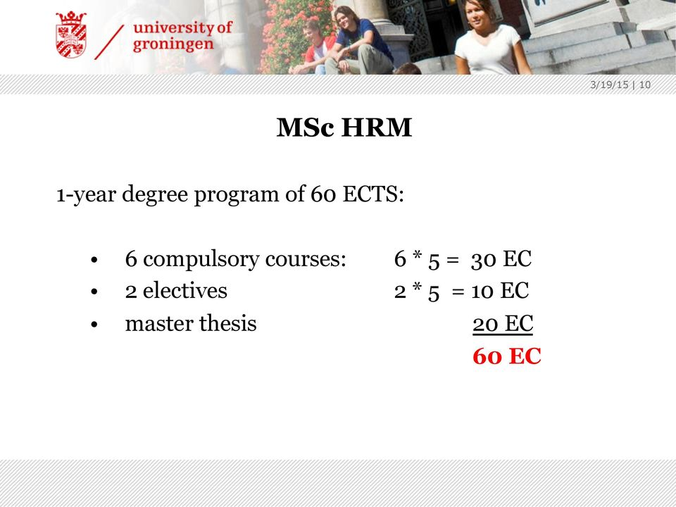 courses: 6 * 5 = 30 EC 2 electives