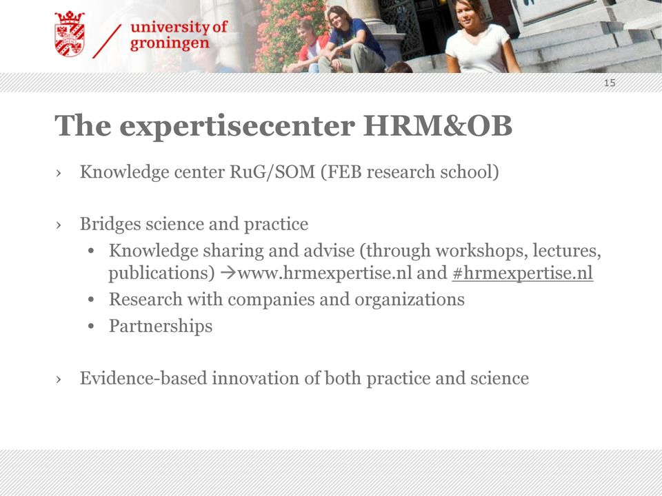 lectures, publications) à www.hrmexpertise.nl and #hrmexpertise.