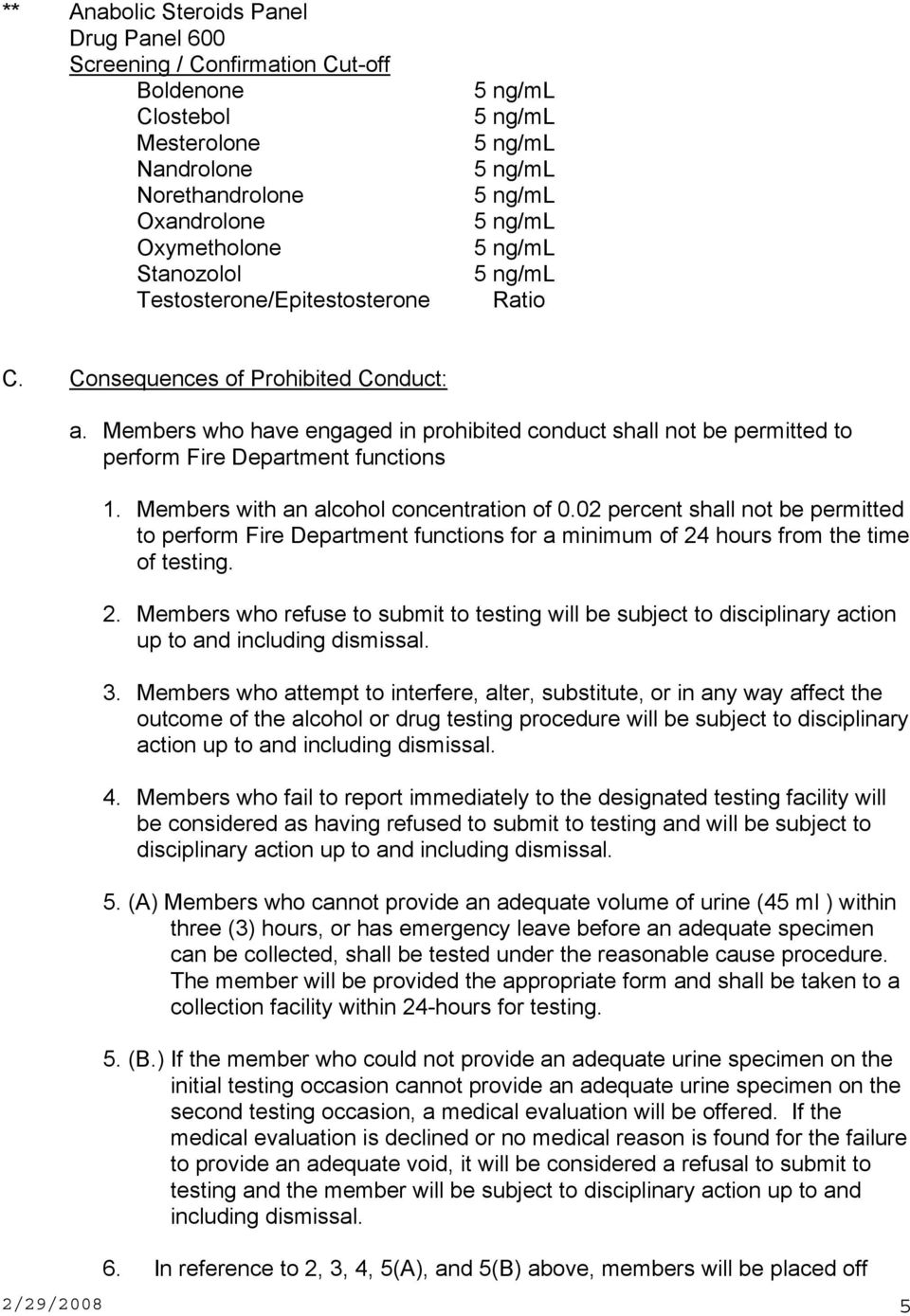 Members who have engaged in prohibited conduct shall not be permitted to perform Fire Department functions 1. Members with an alcohol concentration of 0.