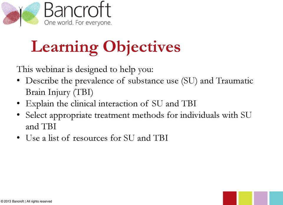 interaction of SU and TBI Select appropriate treatment methods for individuals
