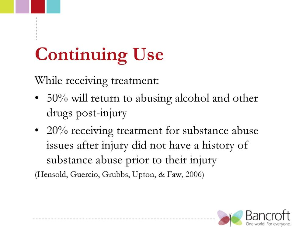 substance abuse issues after injury did not have a history of