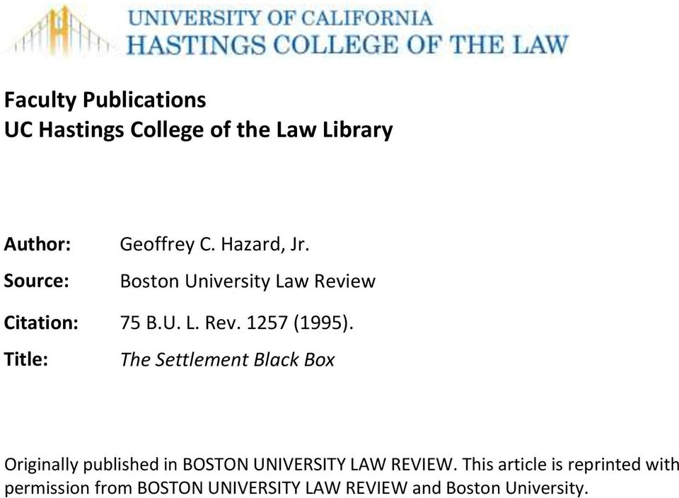 Title: The Settlement Black Box Originally published in BOSTON UNIVERSITY LAW REVIEW.