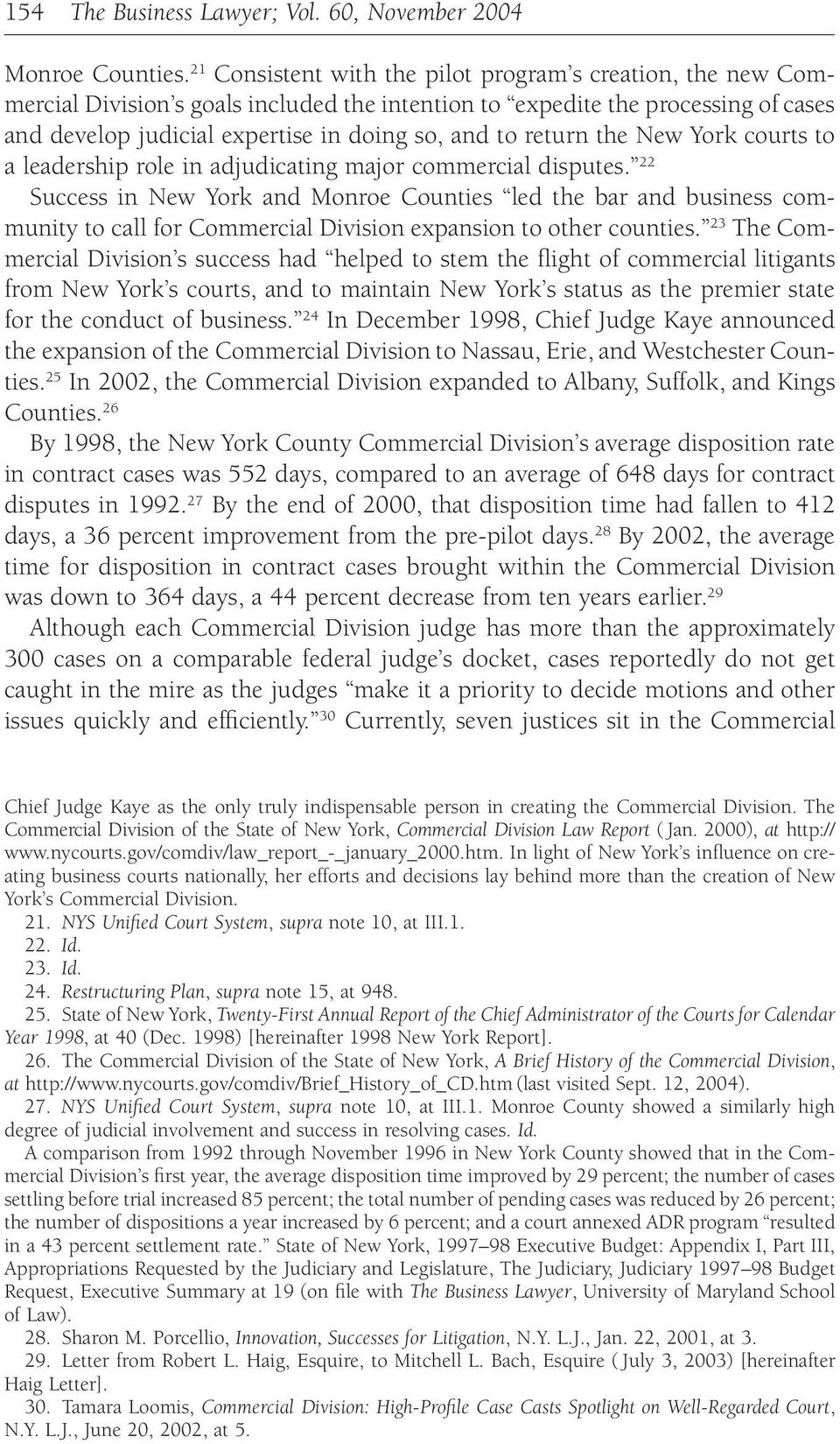 return the New York courts to a leadership role in adjudicating major commercial disputes.