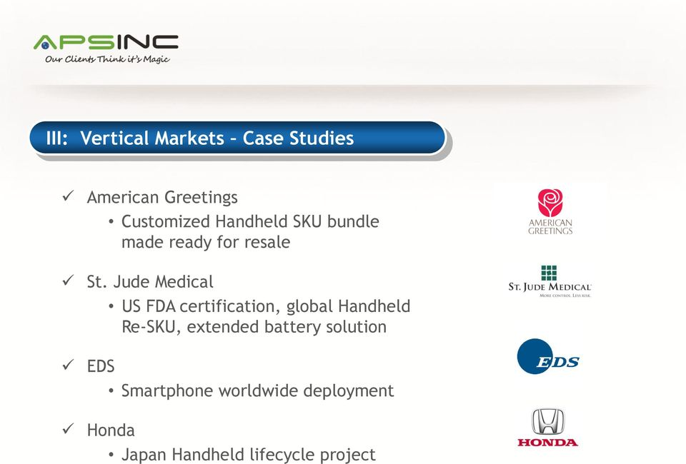 Jude Medical US FDA certification, global Handheld Re-SKU, extended