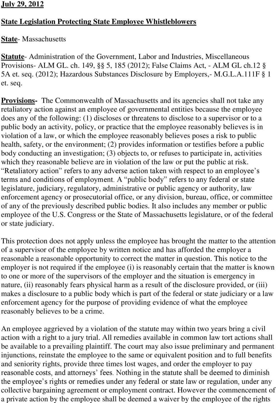 (2012); Hazardous Substances Disclosure by Employers,- M.G.L.A.111F 1 et. seq.