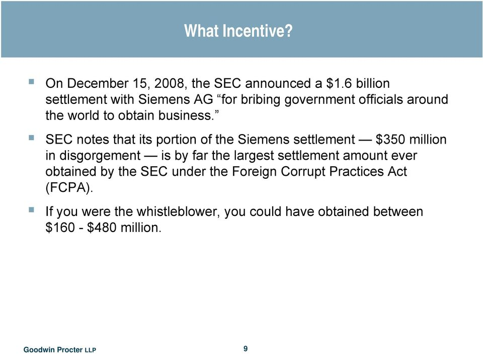 SEC notes that its portion of the Siemens settlement $350 million in disgorgement is by far the largest