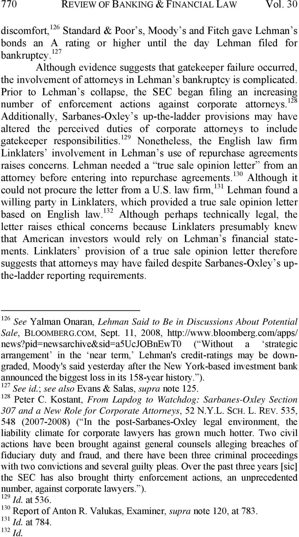 Prior to Lehman s collapse, the SEC began filing an increasing number of enforcement actions against corporate attorneys.