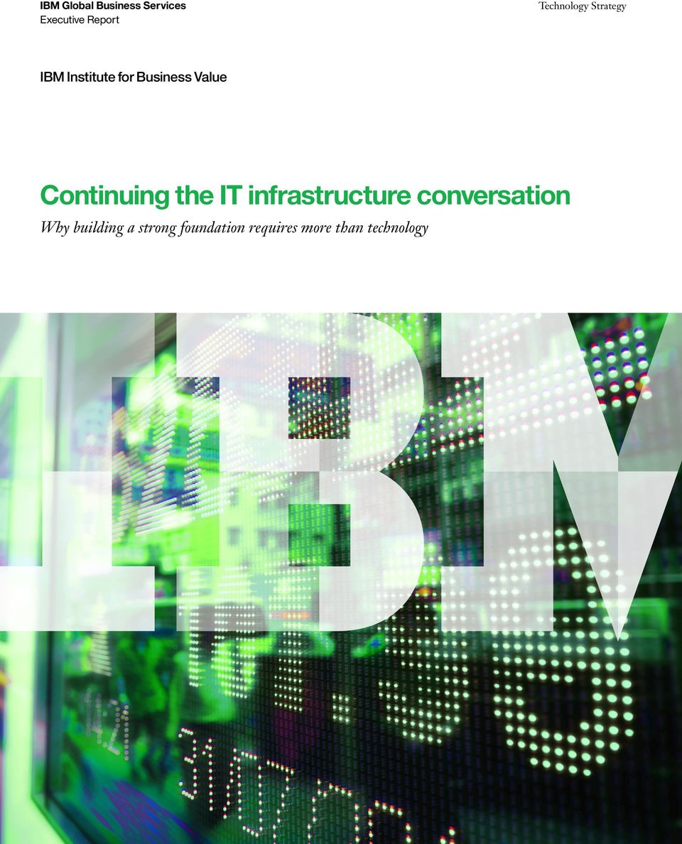 Value Continuing the IT infrastructure conversation