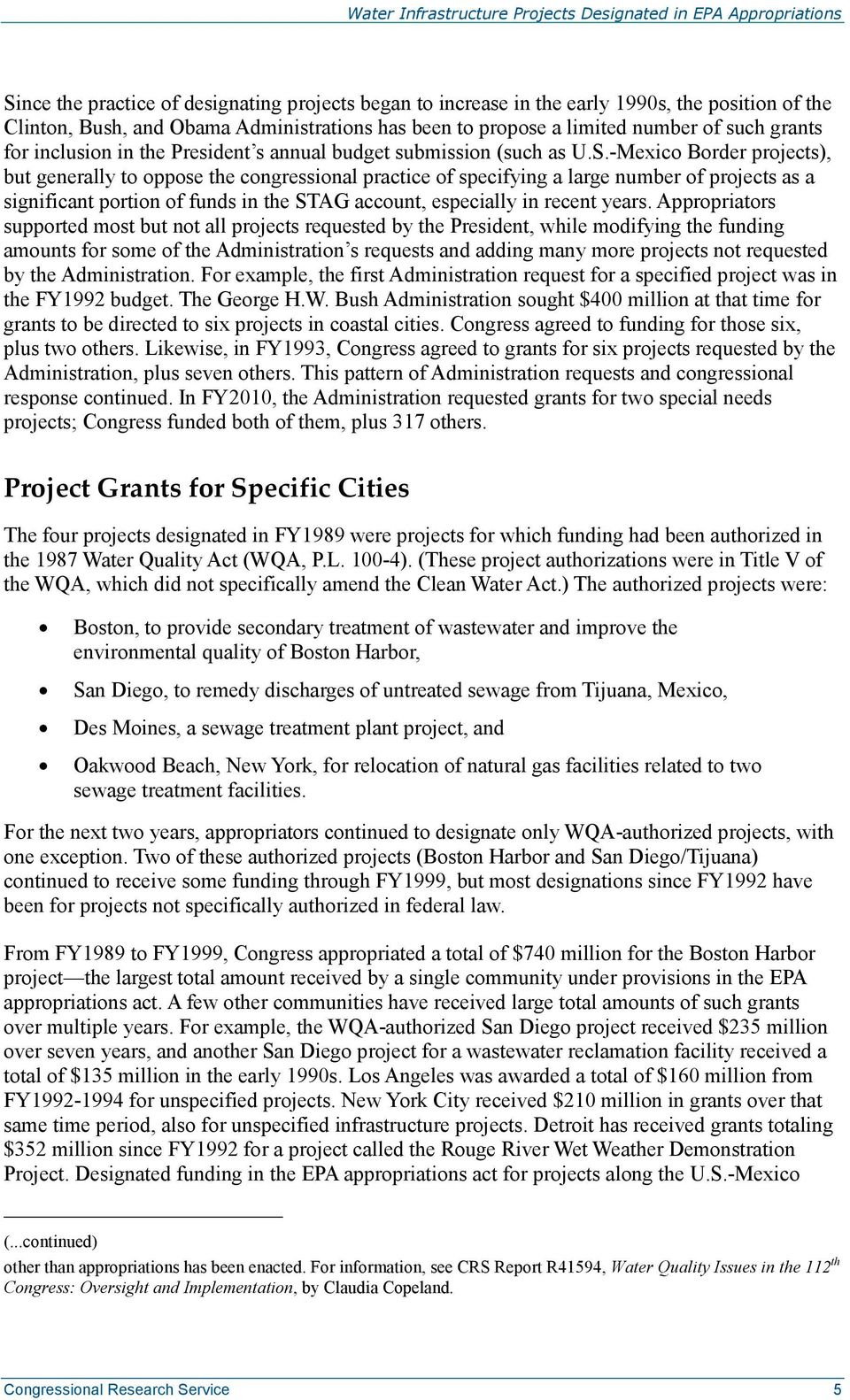 -Mexico Border projects), but generally to oppose the congressional practice of specifying a large number of projects as a significant portion of funds in the STAG account, especially in recent years.