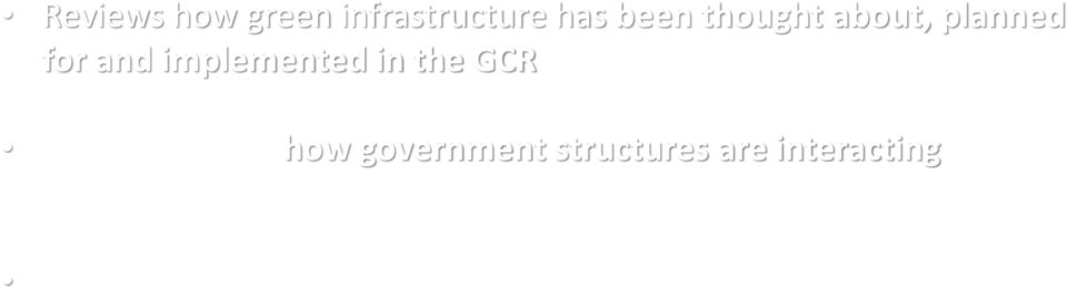 the GCR Case studies on how government structures are interacting with