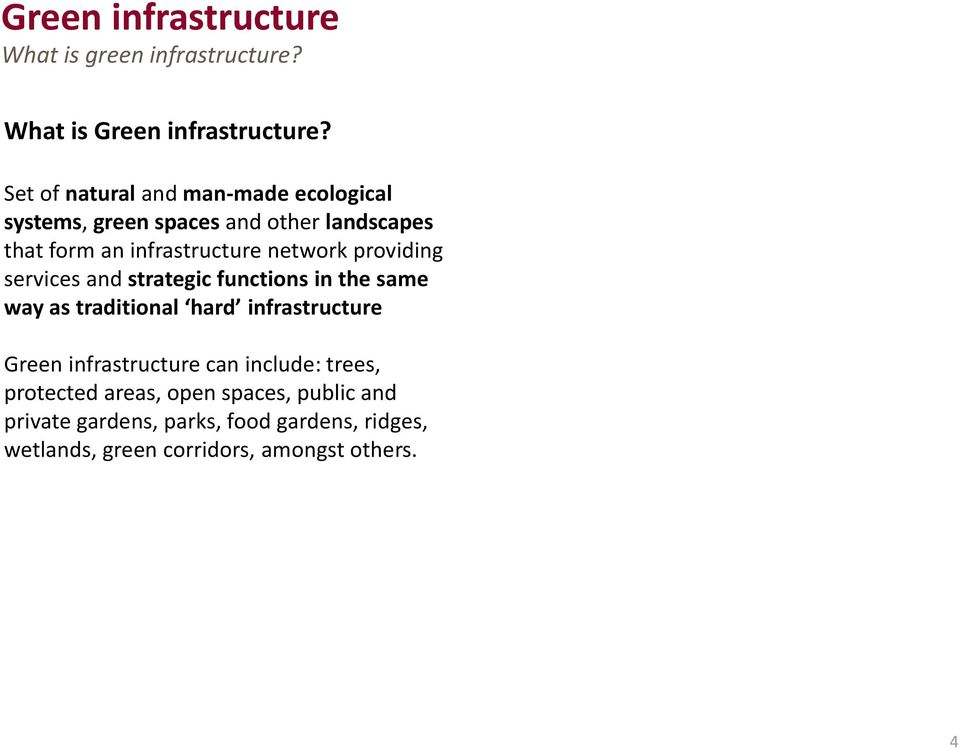 network providing services and strategic functions in the same way as traditional hard infrastructure Green