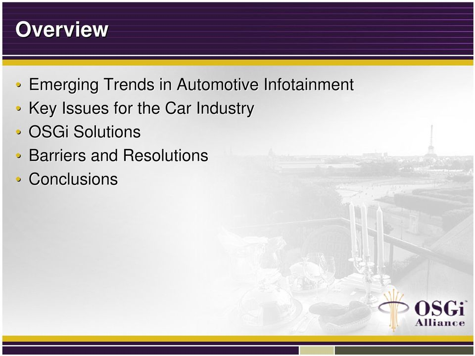 Issues for the Car Industry OSGi